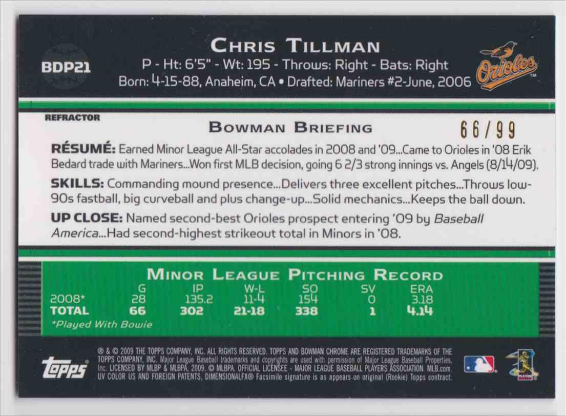 2009 Bowman Chrome Blue Refractor Chris Tillman #BDP21 card back image