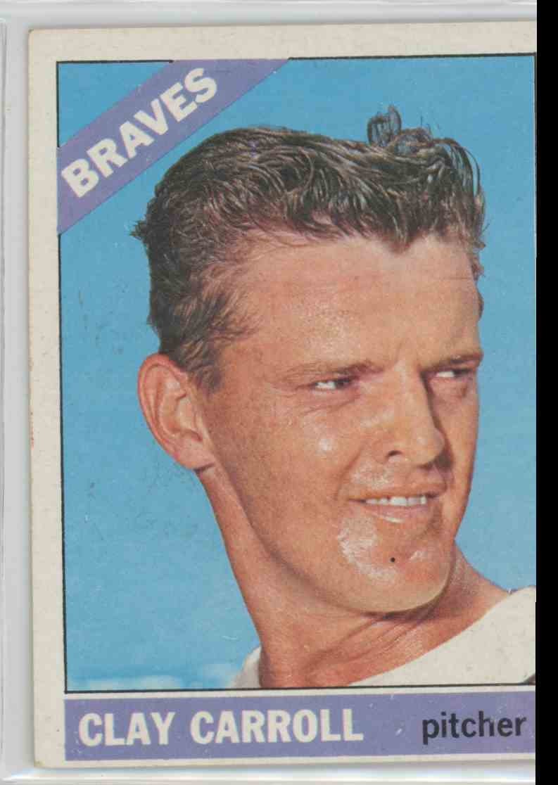 1966 Topps Clay Carroll #307 card front image