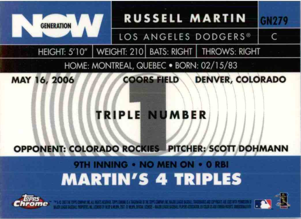 2007 Topps Chrome Now Generation Russell Martin #GN279 on