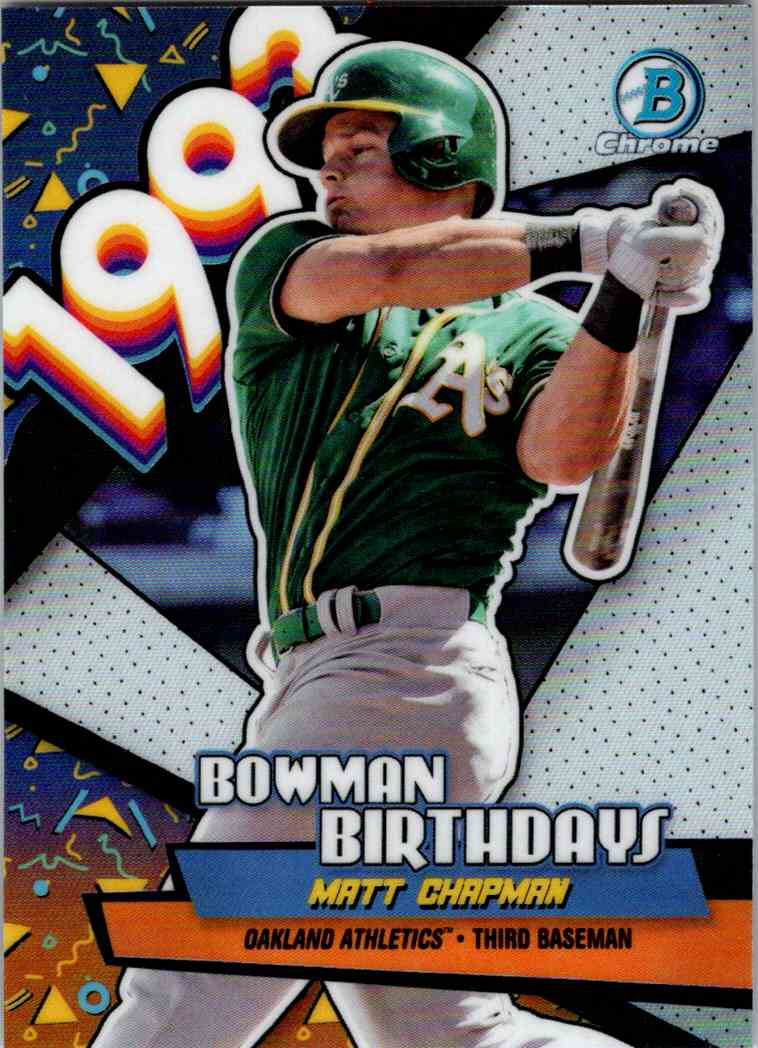 2018 Bowman Chrome Bowman Birthdays Matt Chapman #BB-MCH card front image