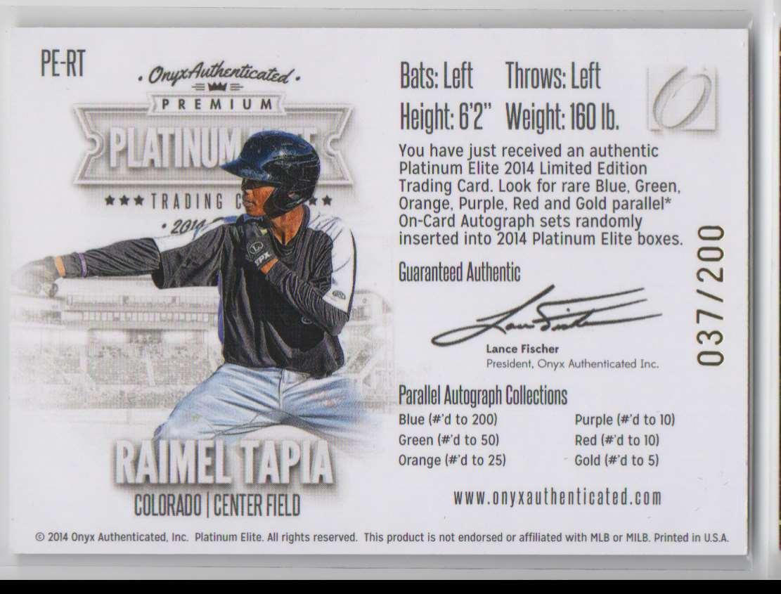 2014 Onyx Premium Platinum Elite Raimel Tapia #PE-RT card back image