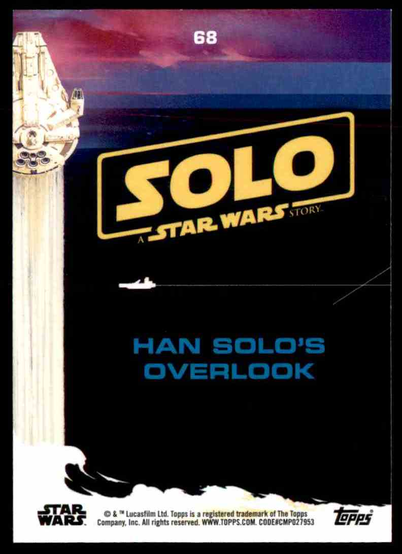 2018 Topps Solo: A Star Wars Story Han Solo's Overlook #68 card back image