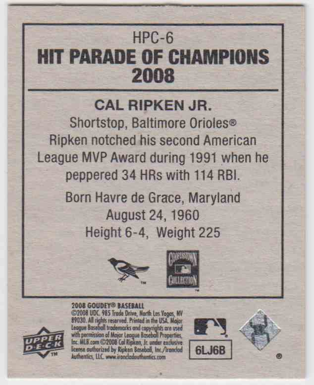 2008 Upper Deck Goudey Hit Parade Of Champions Cal Ripken JR. #HPC-6 card back image
