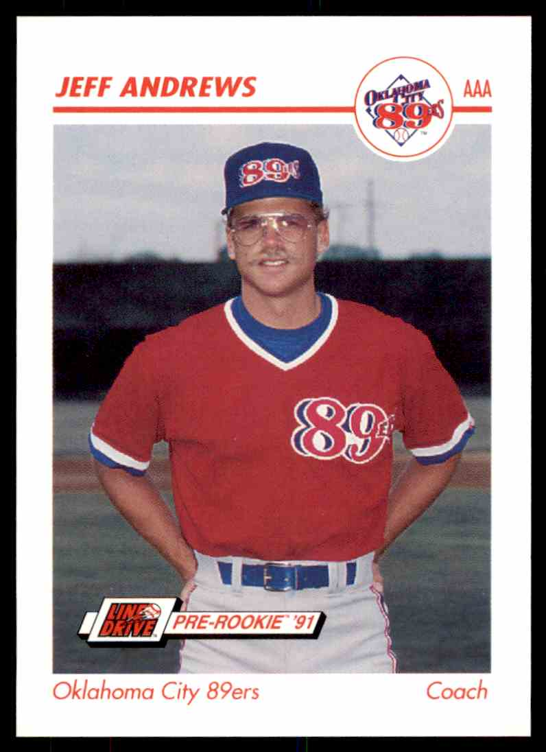 1991 Impel Line Drive Pre Rookie Jeff Andrews 303 On