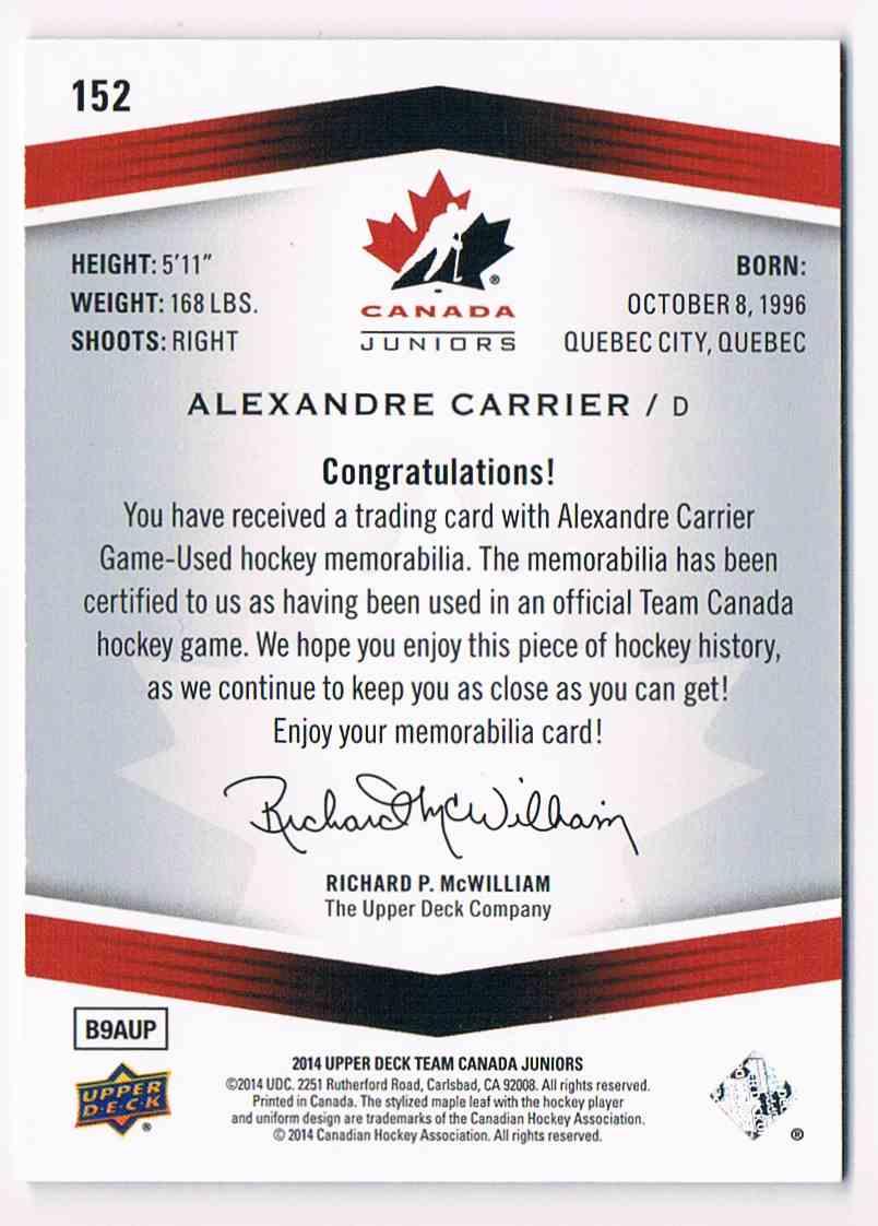 2014-15 Upper Deck Canada Juniors Alexandre Carrier #152 card back image
