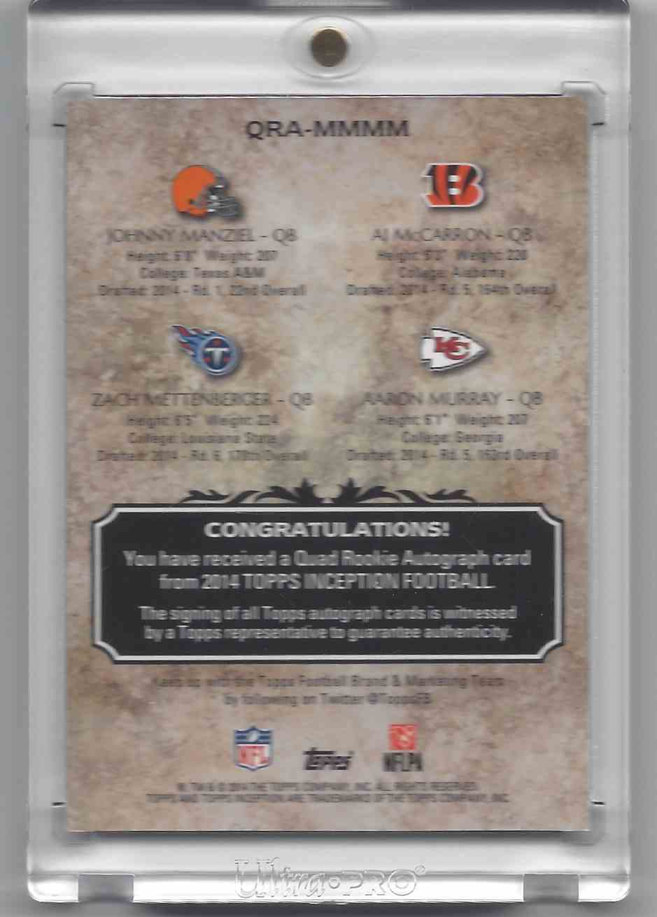 2014 Topps Inception Jonny Manziel Aj Mccarron Aaron Murray #QRAMMMM card back image