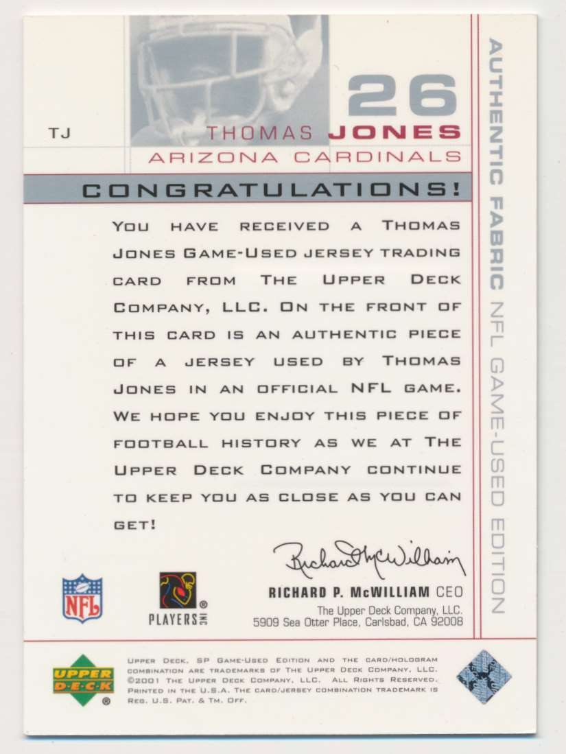 2001 SP Game Used Edition Authentic Fabric Thomas Jones #TJ card back image