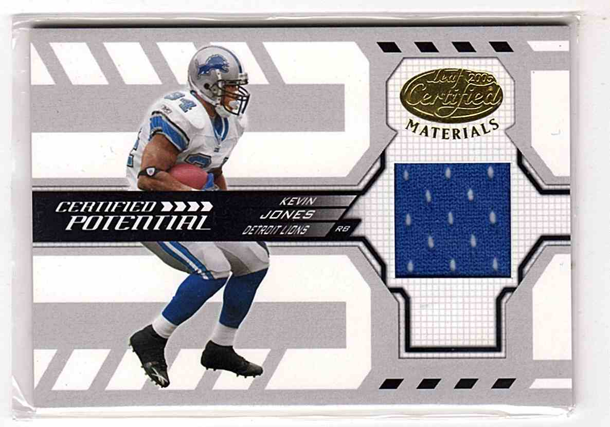 2005 Leaf Certified Materials Certified Potential Jersey Kevin Jones #CP11 card front image