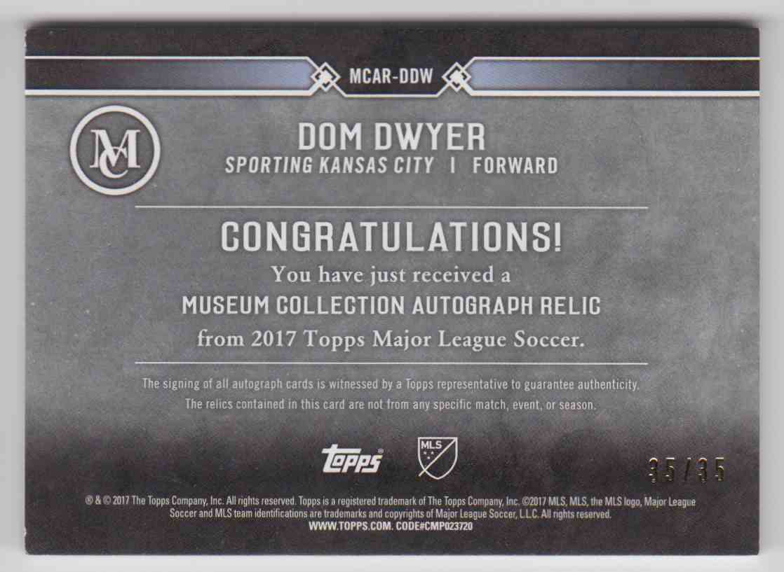 2017 Topps MLS Museum Collection Dom Dwyer #MCAR-DDW card back image