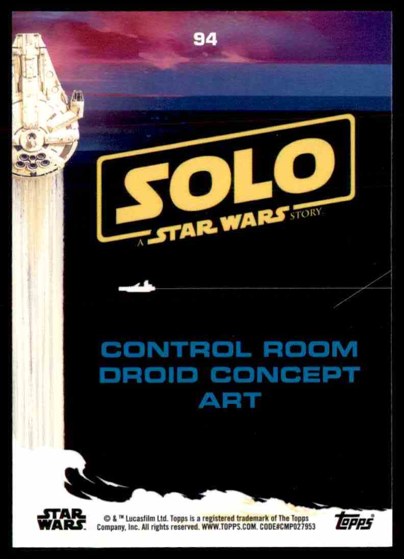 2018 Topps Solo: A Star Wars Story Control Room Droid Concept Art #94 card back image
