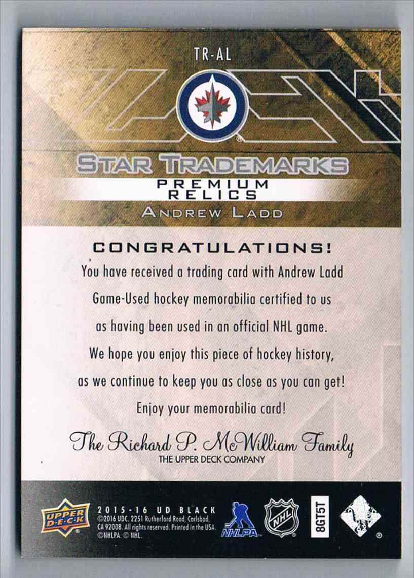 2015-16 Upper Deck UD Black Star Trademarks Relics Silver Spectrum Andrew Ladd #TR-AL card back image