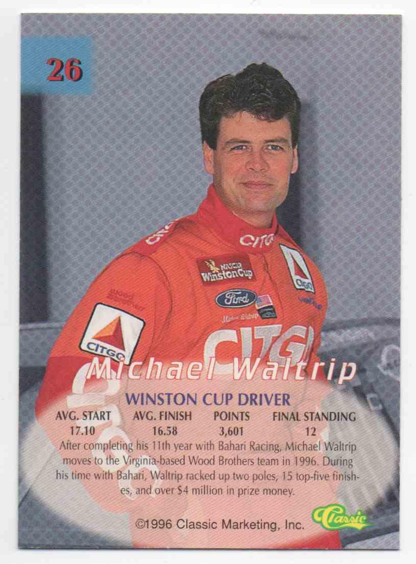 1996 Classic Silver Michael Waltrip #26 card back image