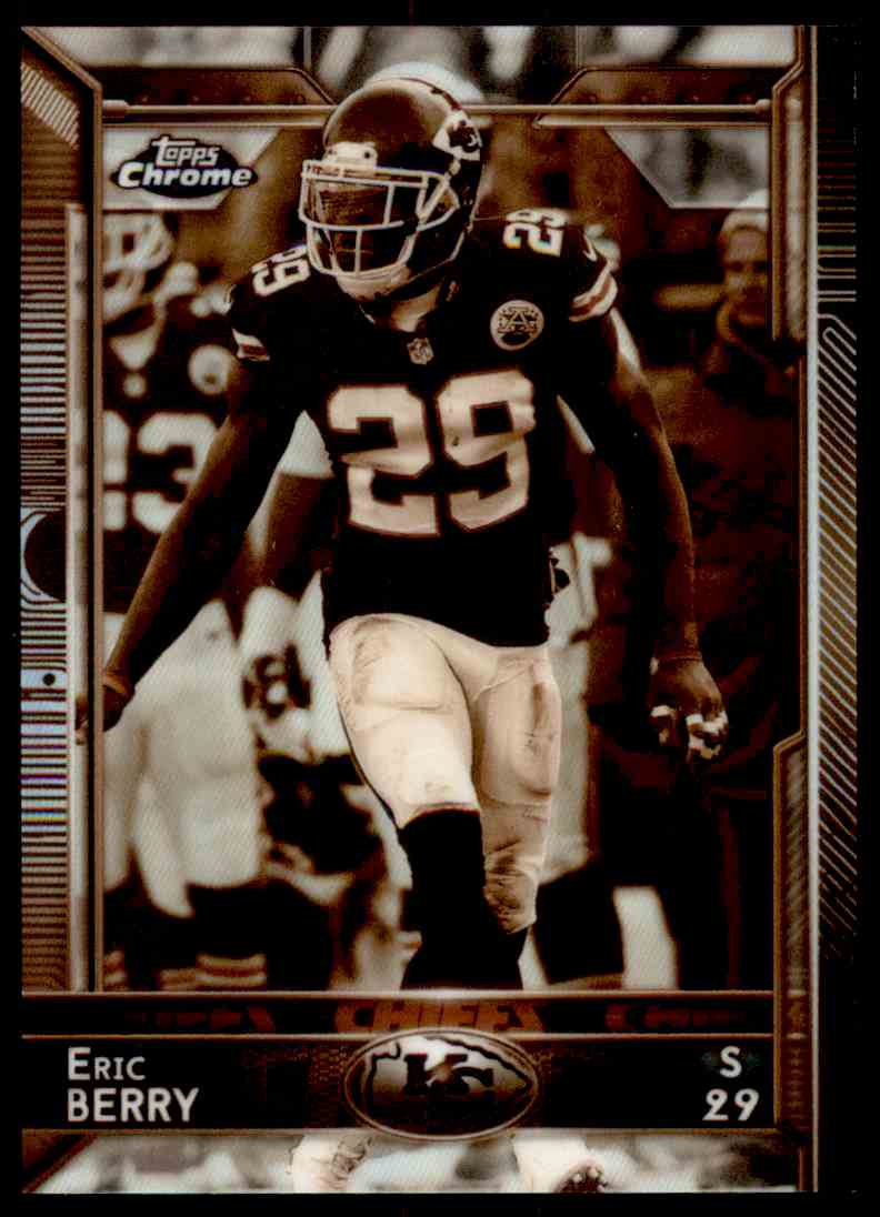 2015 Topps Chrome Sepia Refractor Eric Berry #71 card front image
