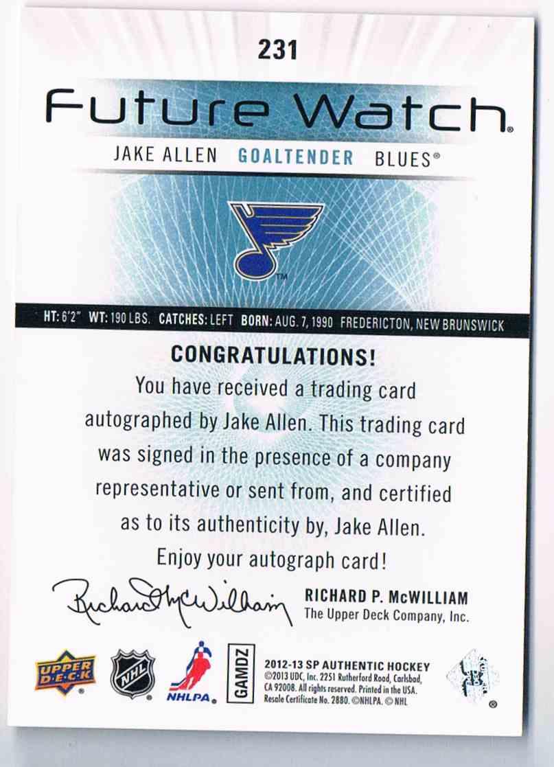 2012-13 SP Authentic Future Watch Jake Allen #231 card back image