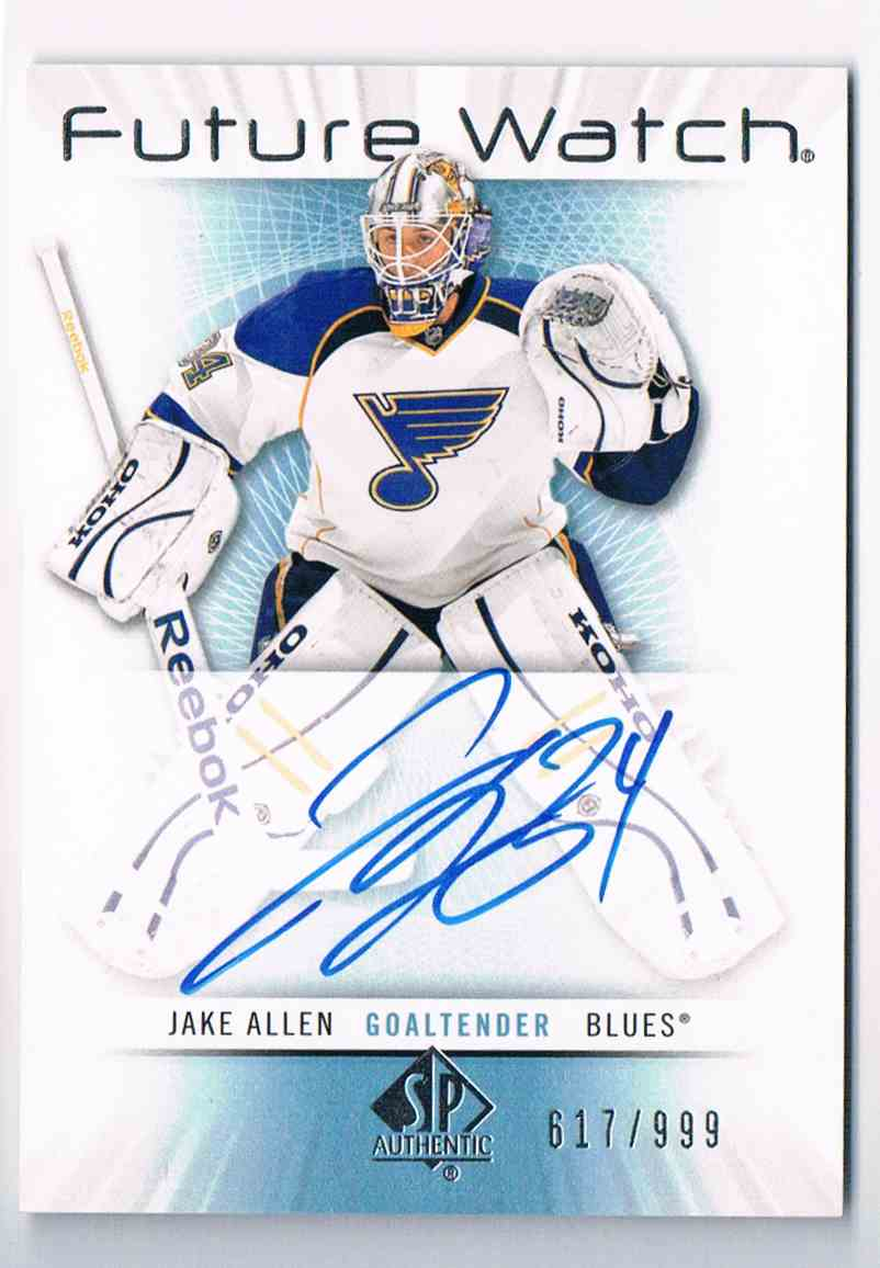 2012-13 SP Authentic Future Watch Jake Allen #231 card front image