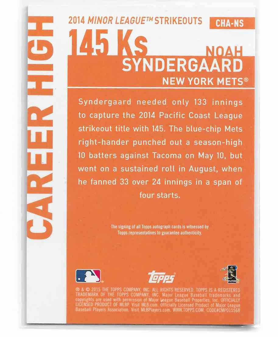 2015 Topps Certified Autograph Career High Noah Syndergaard #CHA-NS card back image