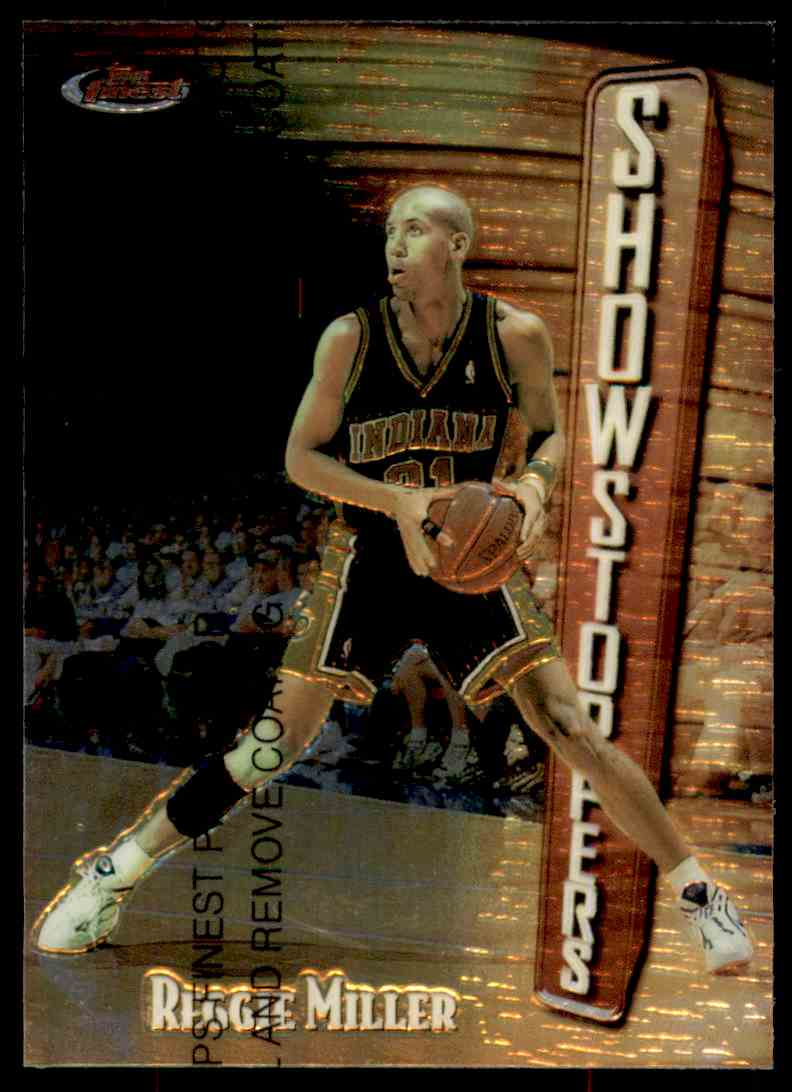 1997-98 Topps Finest Showstoppers Reggie Miller #240 card front image