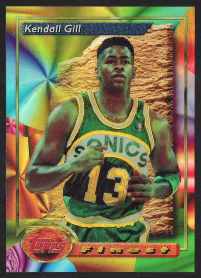 1993-94 Finest Refractors Kendall Gill #207 card front image