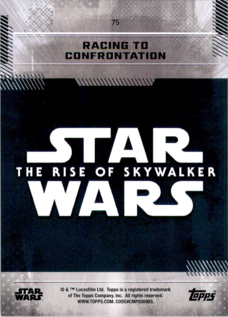 2019 Star Wars The Rise Of Skywalker Series One Racing To Confrontation #75 card back image