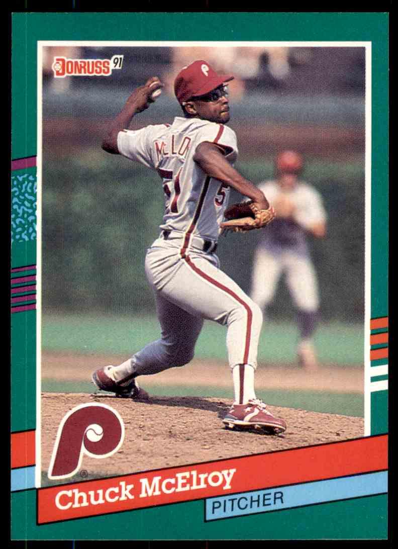 1991 Donruss Baseball Chuck Mcelroy 709 On Kronozio