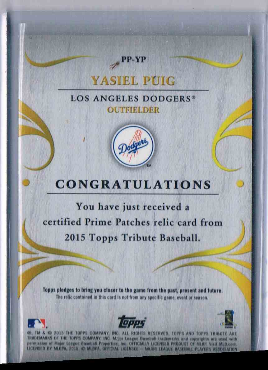 2015 Topps Tribute Prime Patches Yasiel Puig #PP-YP card back image