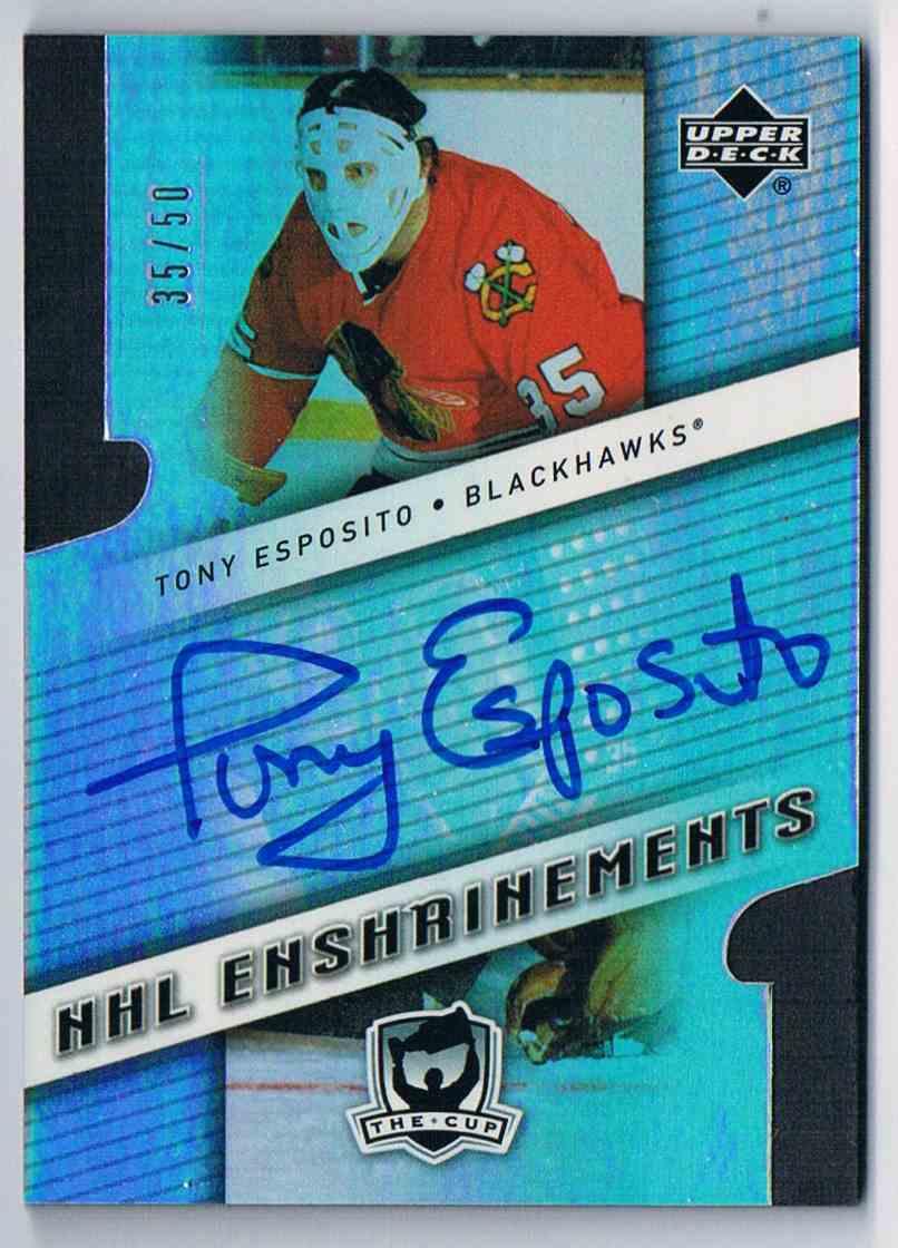 2006-07 Upper Deck The Cup Tony Esposito #E-TE card front image