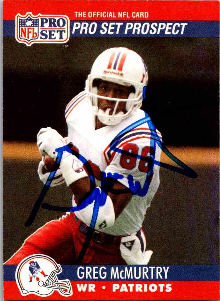 1990 ProSet Greg McMurtey - Hand Signed #740 card front image