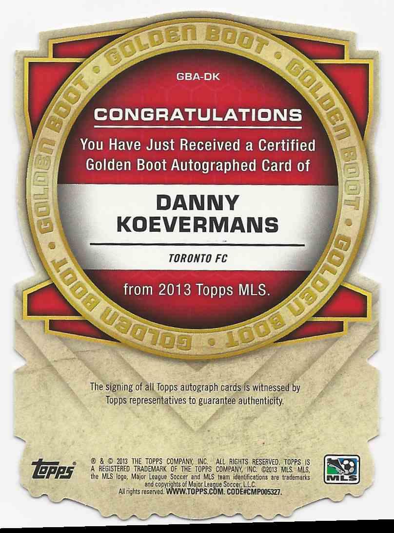 2013 Topps MLS Golden Boot Die Cut Autographs Danny Koevermans #GBA-DK card back image