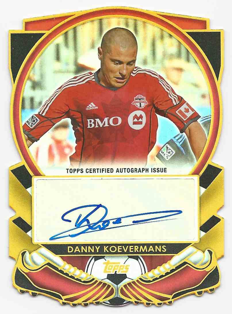 2013 Topps MLS Golden Boot Die Cut Autographs Danny Koevermans #GBA-DK card front image