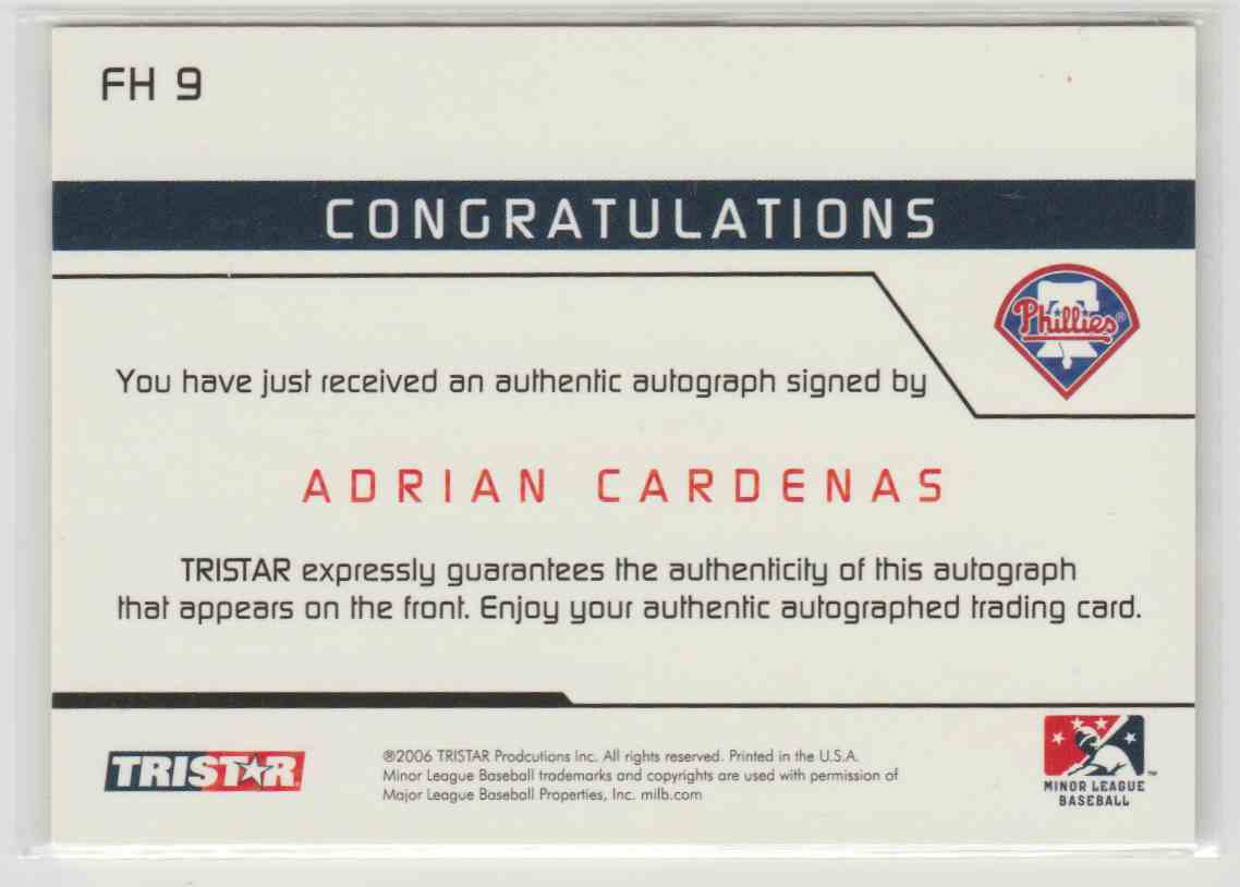 2006 Tristar Prospects Plus Farm Hands Autographs Adrian Cardenas #FH-9 card back image