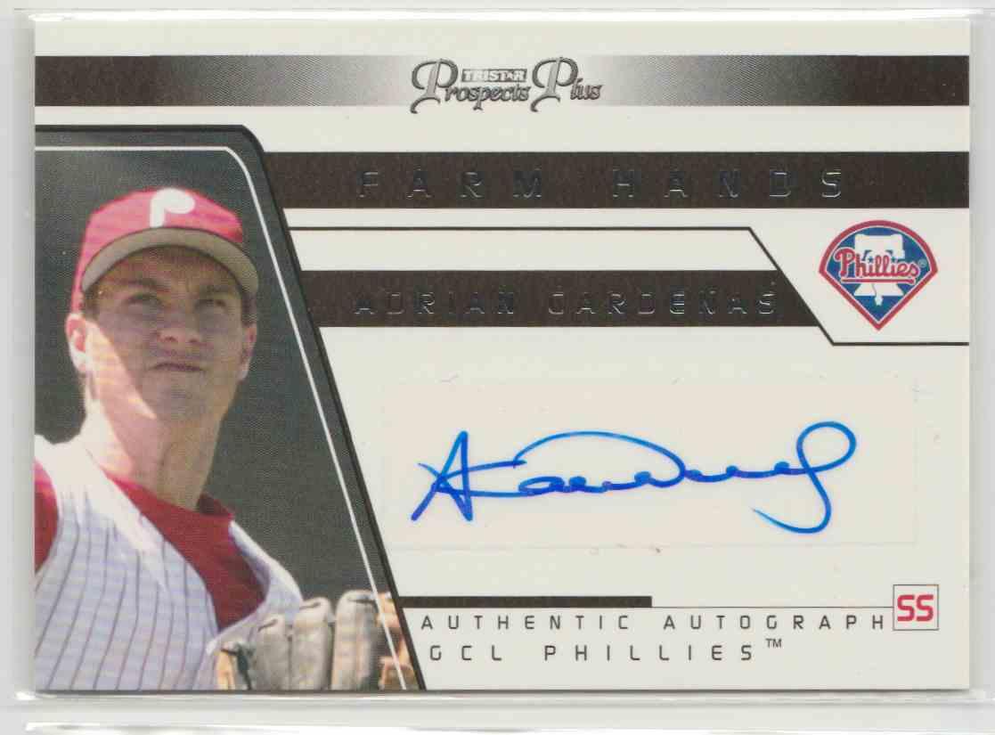 2006 Tristar Prospects Plus Farm Hands Autographs Adrian Cardenas #FH-9 card front image