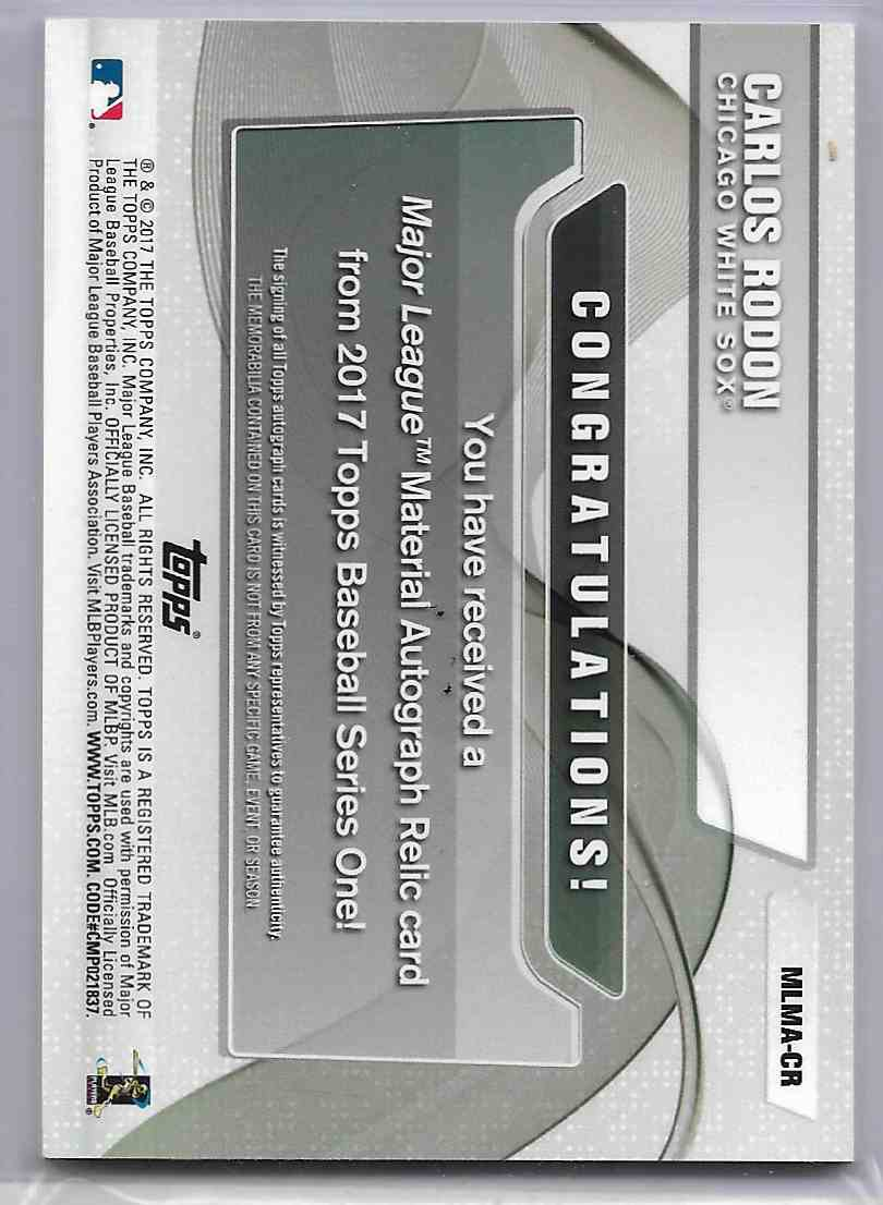 2017 Topps Carlos Rodon #MLMS-CR card back image