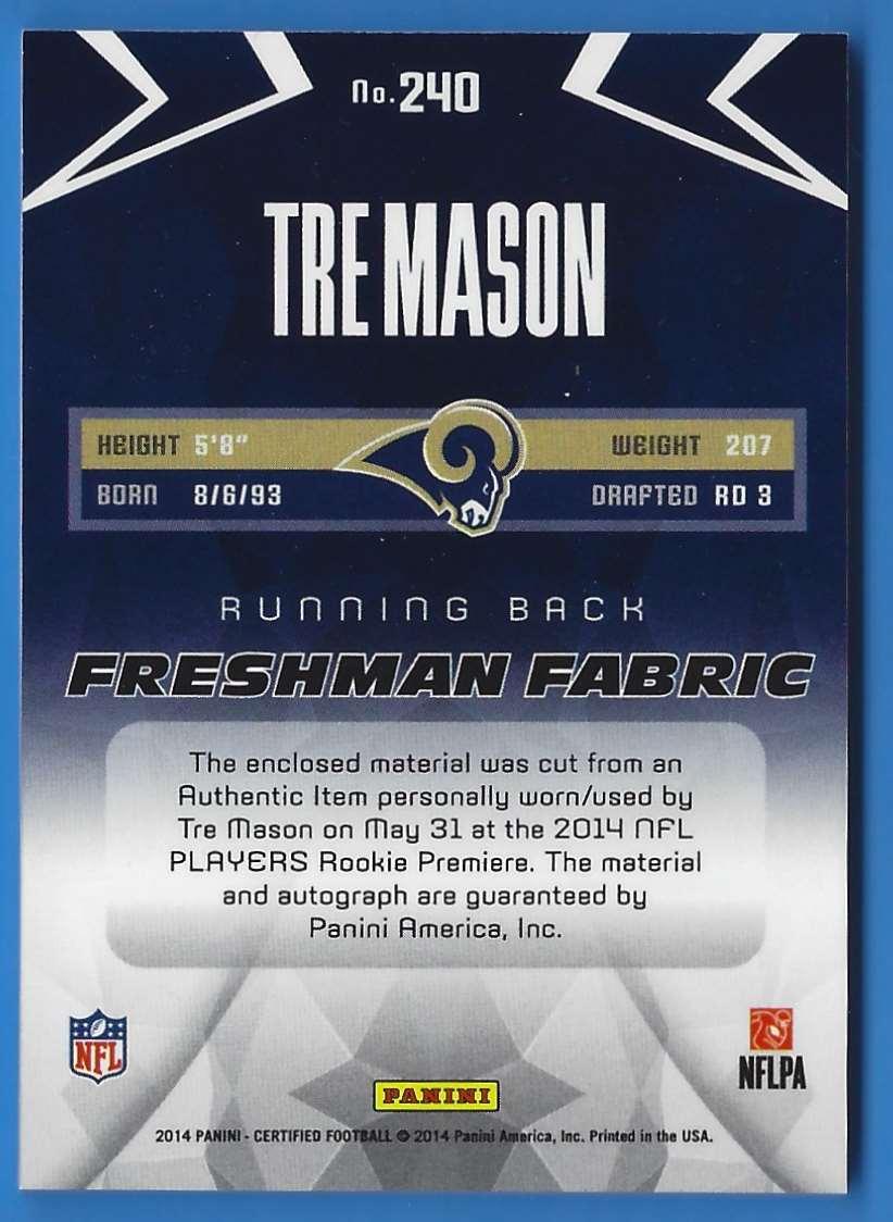 2014 Certified Freshman Fabric Tre Mason #240 card back image