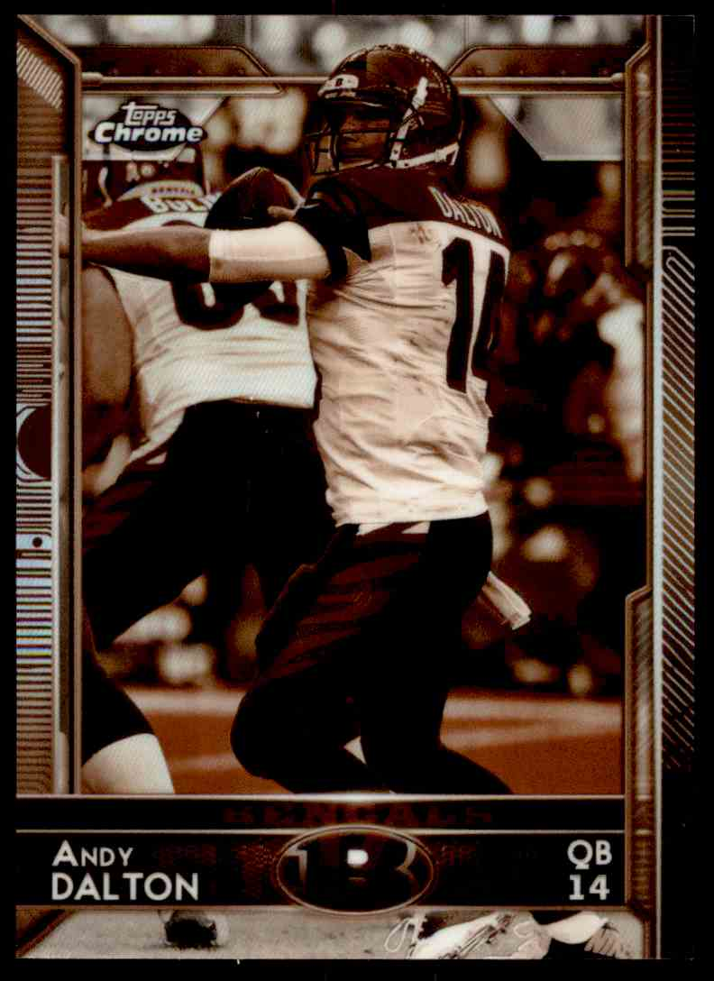 2015 Topps Chrome Sepia Refractor Andy Dalton #92 card front image