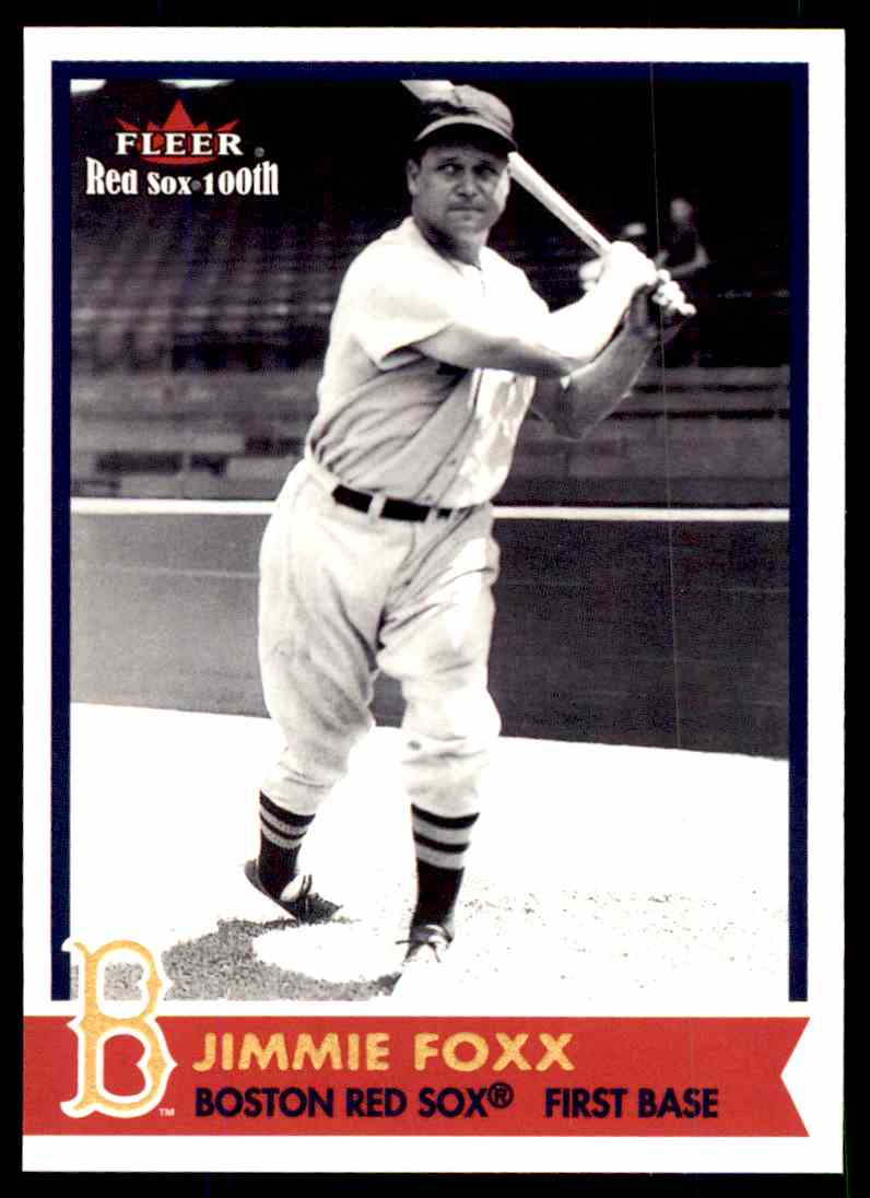 2001 Fleer Red Sox 100th Jimmie Foxx 44 On Kronozio