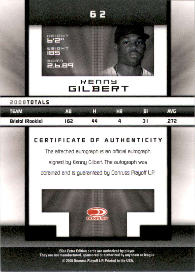 2008 Donruss Elite Extra Edition Signature Turn Of The Century Kenny Gilbert #62 card back image