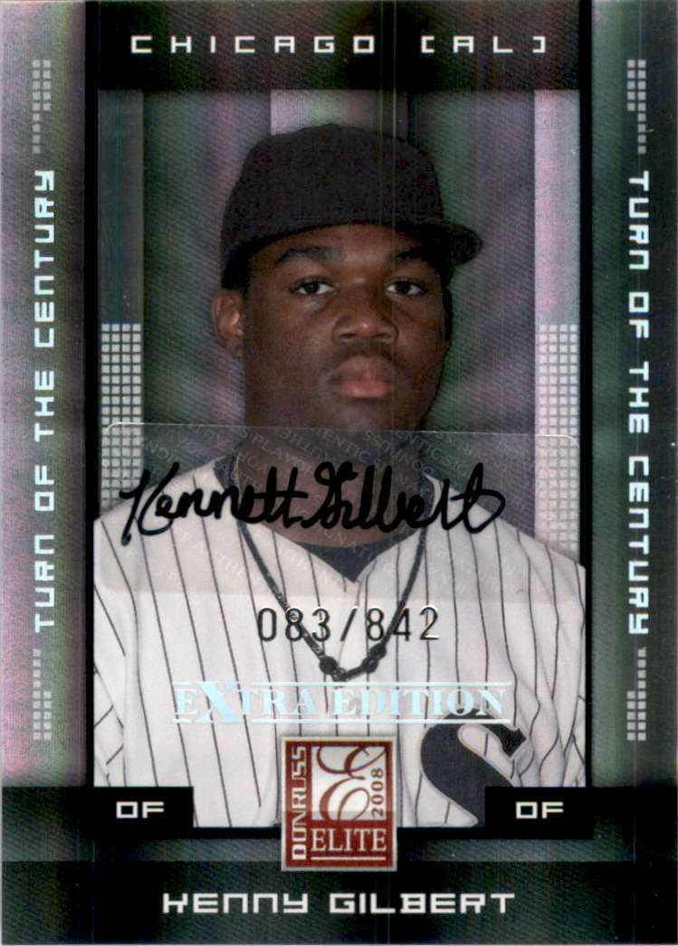 2008 Donruss Elite Extra Edition Signature Turn Of The Century Kenny Gilbert #62 card front image