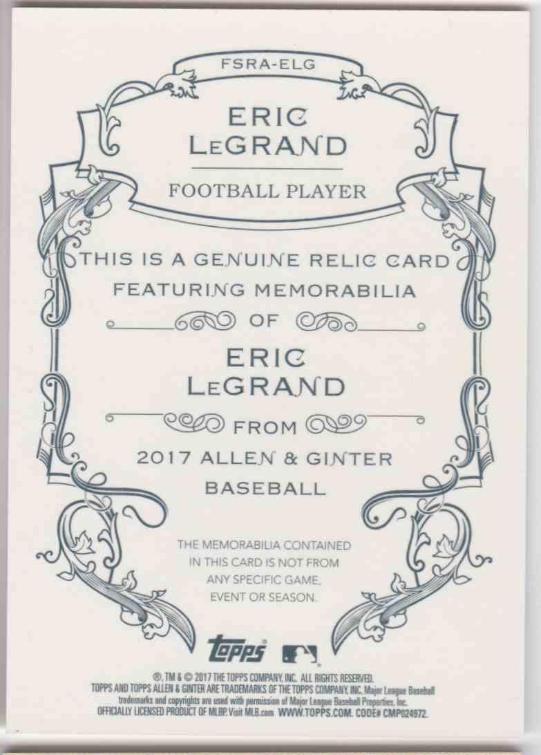 2017 Topps Allen & Ginter Eric Legrand #FSRA-ELG card back image