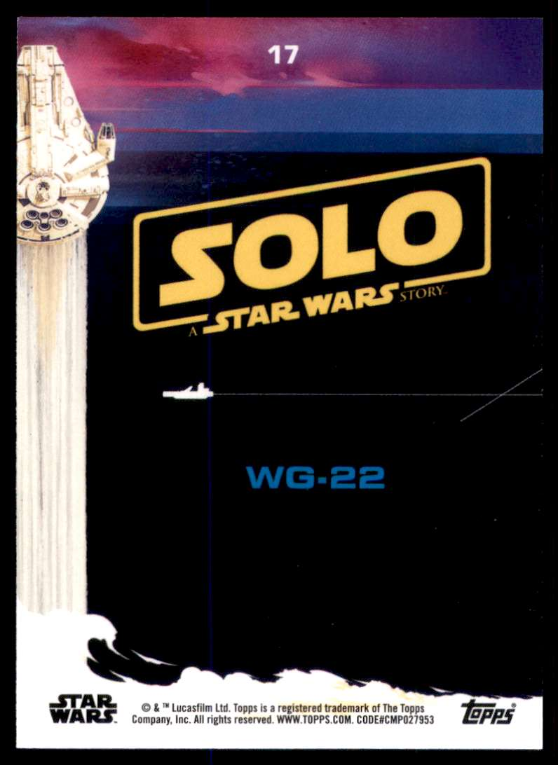 2018 Solo A Star Wars Story Wg-22 #17 card back image