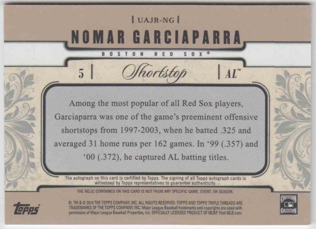 2014 Topps Triple Threads Unity Relic Autographs Nomar Garciaparra #UAJR-NG card back image
