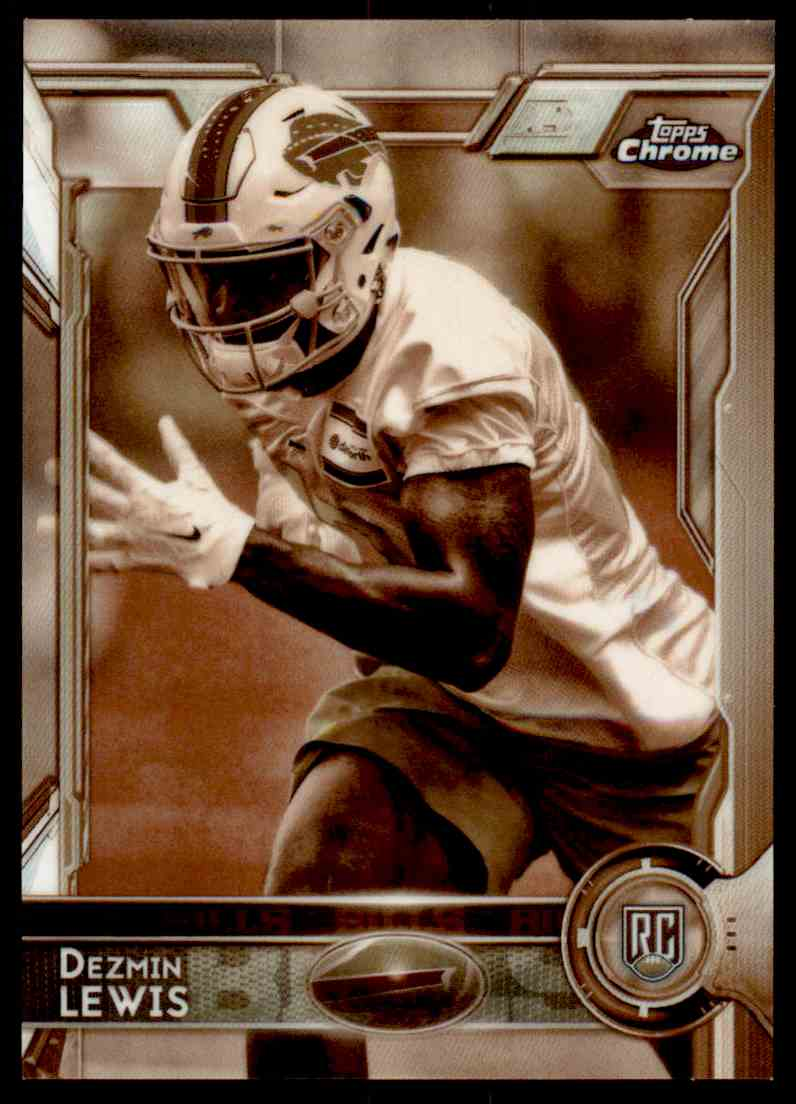 2015 Topps Chrome Sepia Refractor Dezmin Lewis #126 card front image