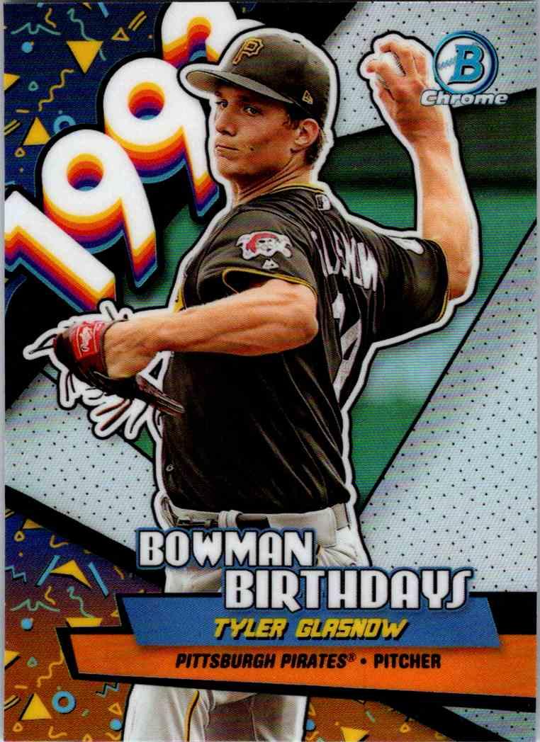 2018 Bowman Chrome Bowman Birthdays Tyler Glasnow #BB-TG card front image