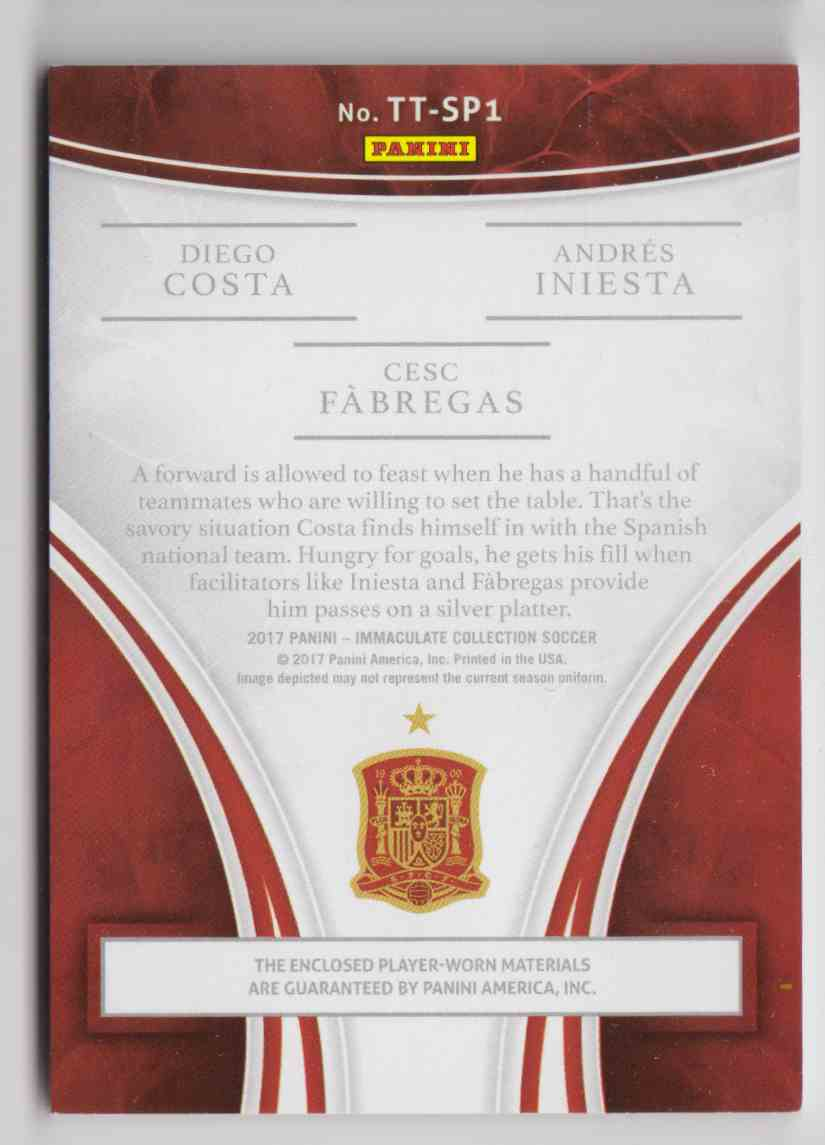 2017 Panini Immaculate Triples Logo Diego Costa Iniesta Cesc Fabregas #TT-SP1 card back image