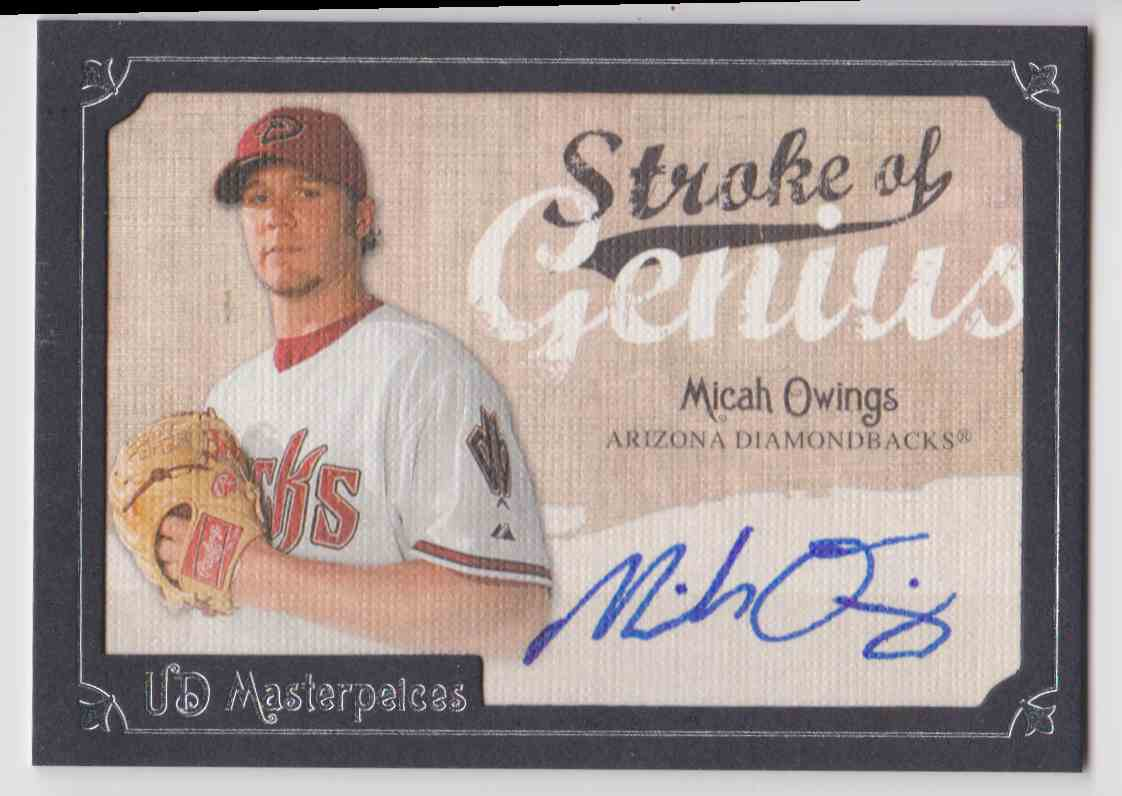 2007 UD Masterpieces Stroke Of Genius Autograph Micah Owings #SG-MO card front image