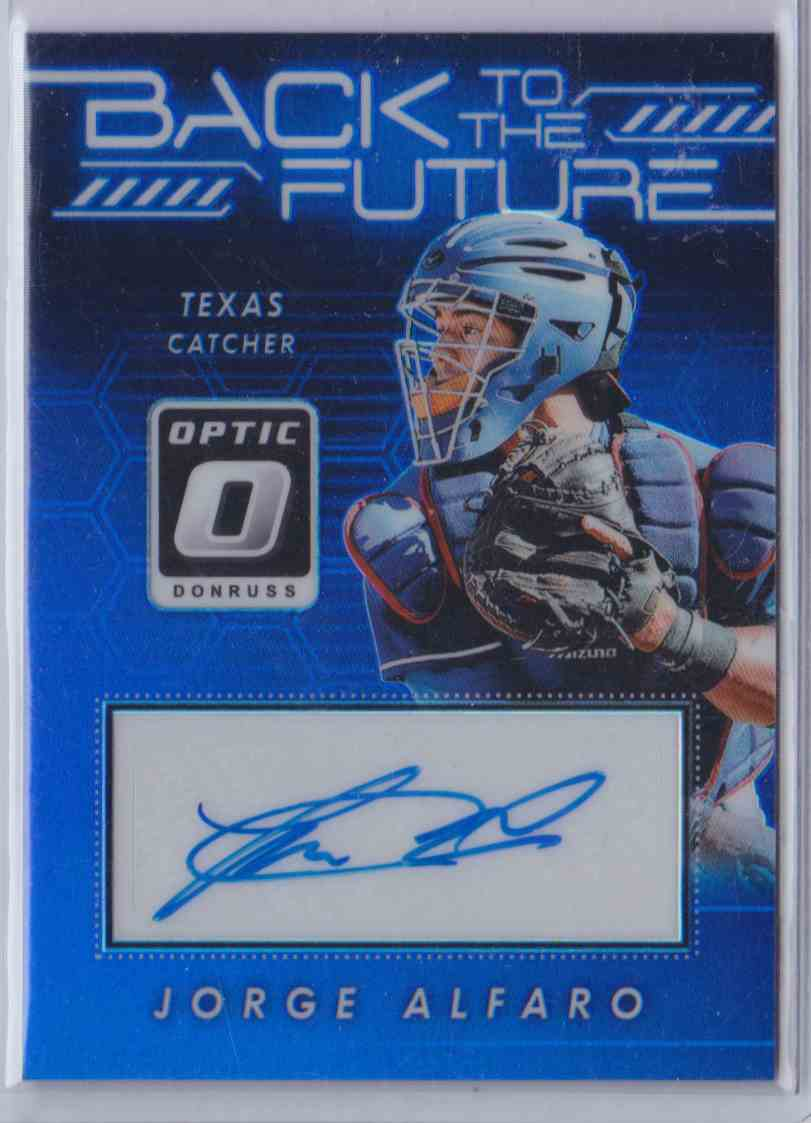 2017 Donruss Optic Back To The Future Jorge Alfaro #BFS card front image