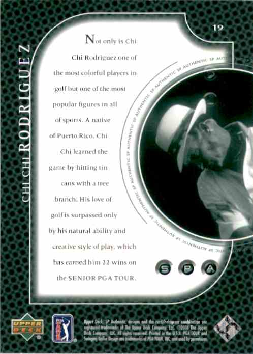 2001 SP Authentic Preview Chi Chi Rodriguez #19 card back image