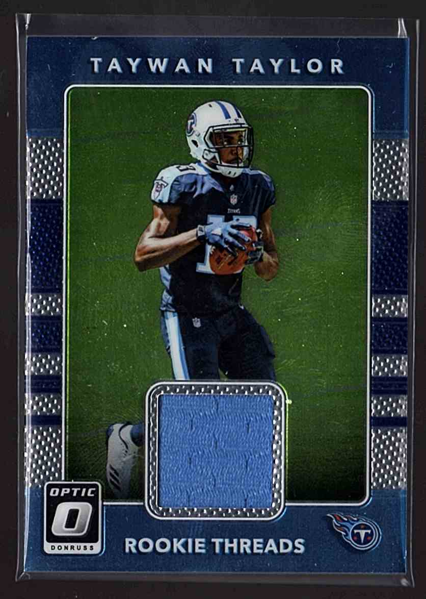 2017 Donruss Optic Rookie Threads Taywan Taylor #19 card front image