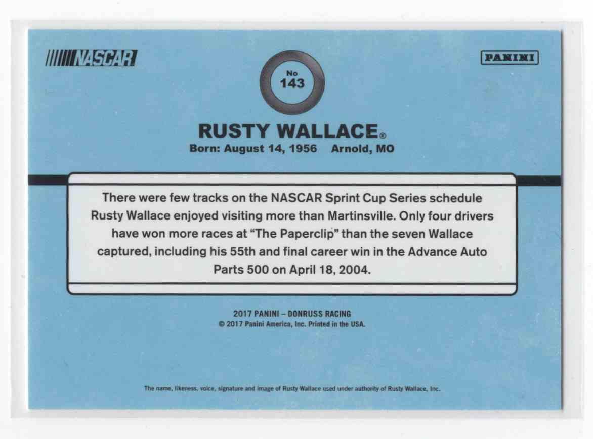 2017 Panini Donruss Racing Rusty Wallace #143 card back image