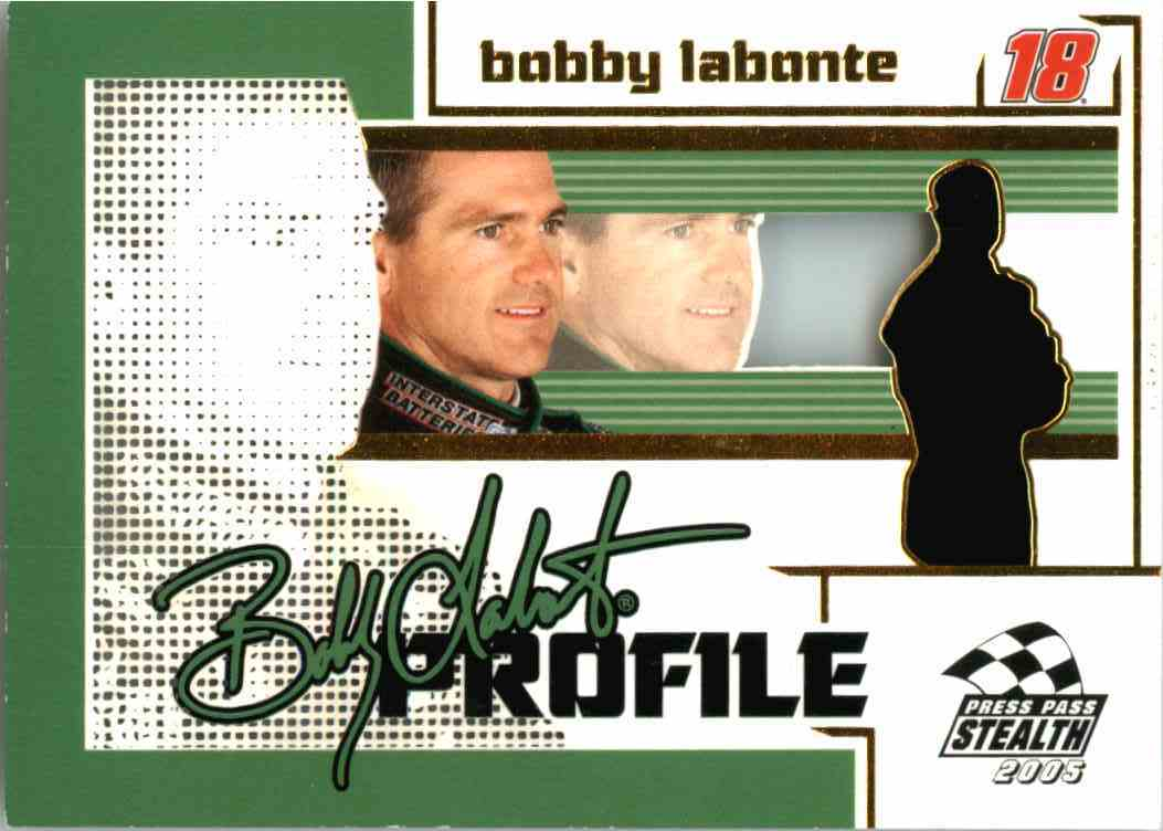 2005 Press Pass Stealth Bobby Labonte #PR8 card front image