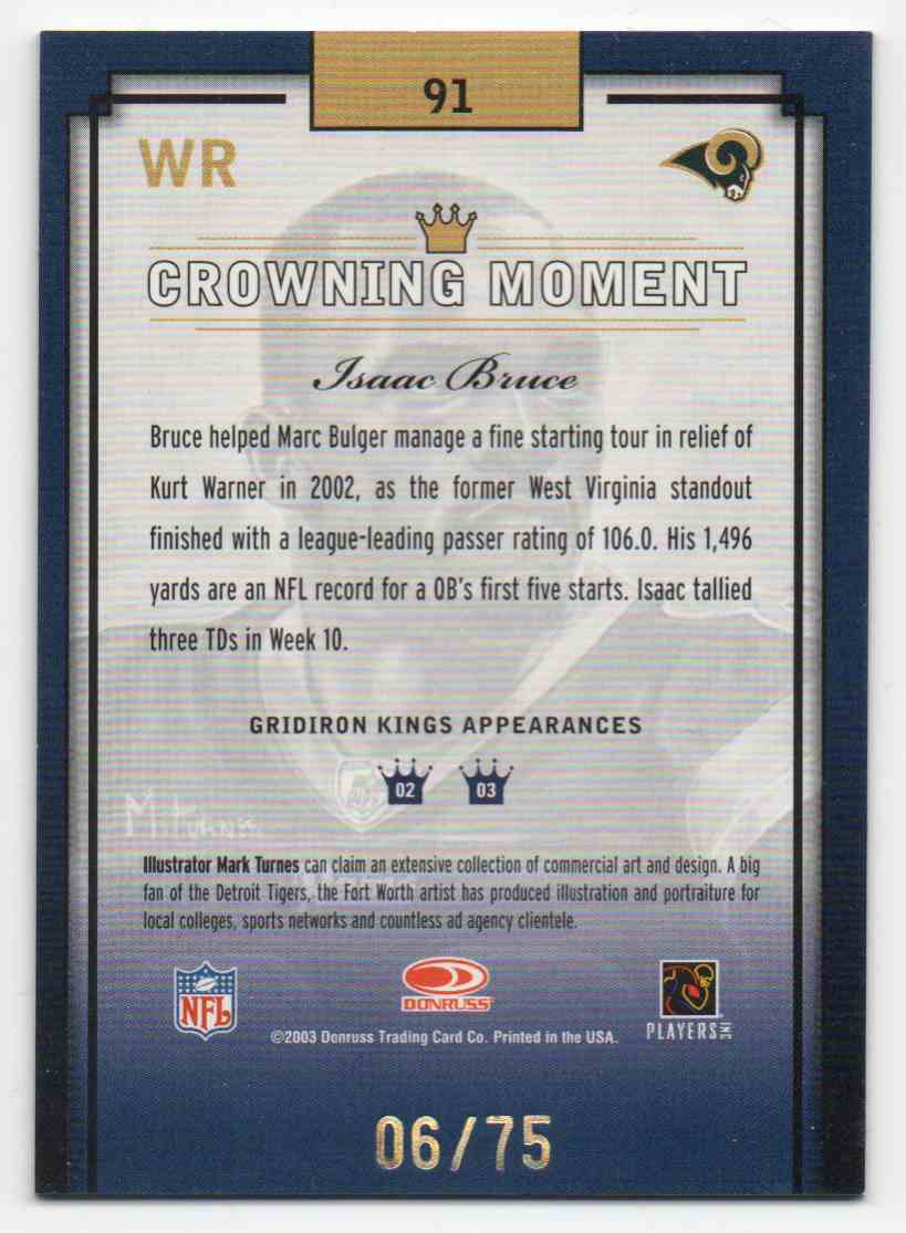 2003 Donruss Gridiron Kings Isaac Bruce #91 card back image